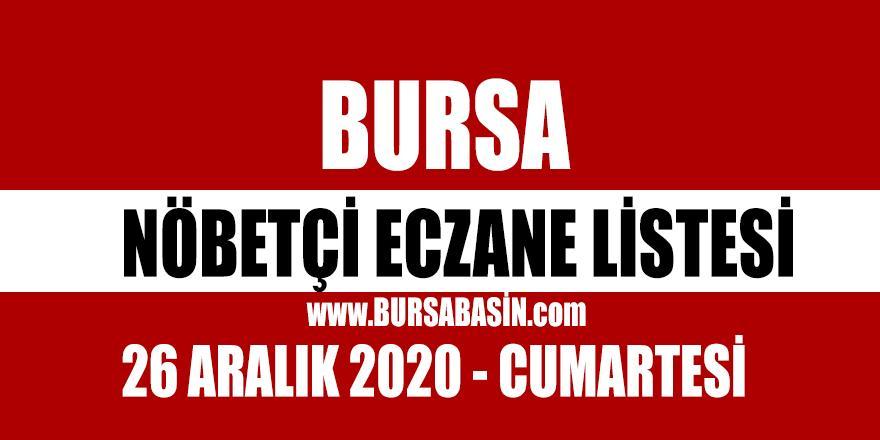 26 Aralık Bursa Nöbetçi Eczaneleri - 2020