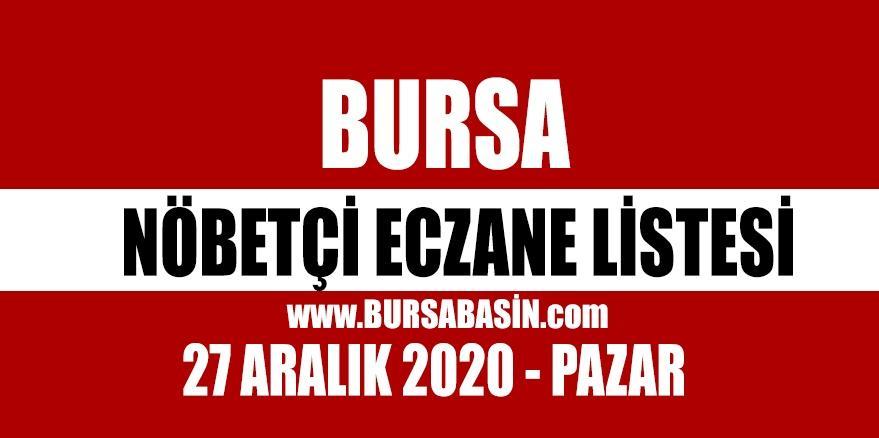 27 Aralık Bursa Nöbetçi Eczaneleri - 2020