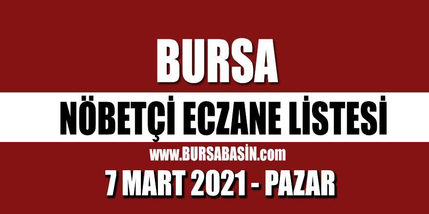 Bursa Nöbetçi Eczaneleri 7 Mart 2021 Pazar