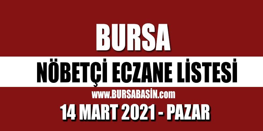Bursa Nöbetçi Eczaneleri 14 Mart 2021 Pazar