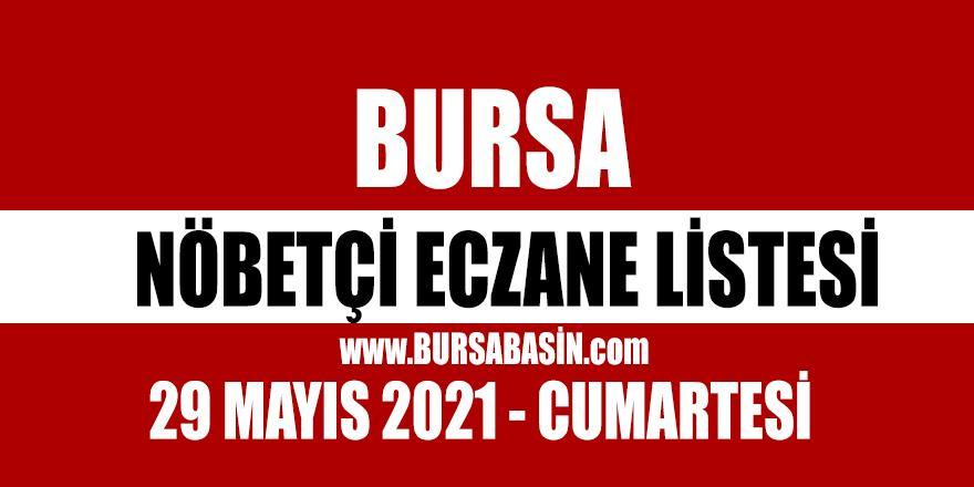 Bursa Nöbetçi Eczaneleri 29 Mayıs 2021 Cumartesi