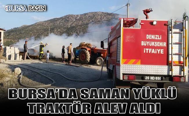 Bursa'da Alev Alan Traktöre Bağlı Saman Yüklü Römorkda Alevlere Teslim Oldu