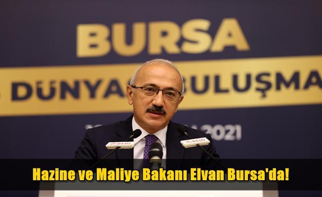 Hazine ve Maliye Bakanı Elvan Bursa'da Konuştu!