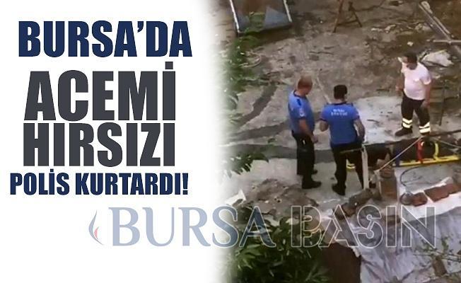 Acemi Hırsızı Bursa Polisi Kurtardı!