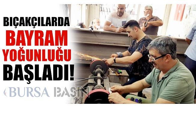 Bursa Karacabey'de Bıçakçıların Bayram Yoğunluğu Başladı!