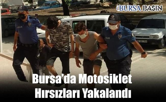 Bursa'da 2 Motosikleti Çalan Hırsızlık Zanlıları Yakalandı