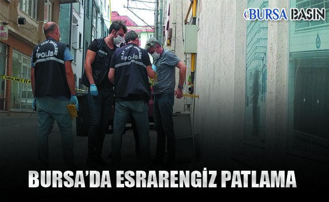Bursa'da Esrarengiz Patlama: 1 Yaralı