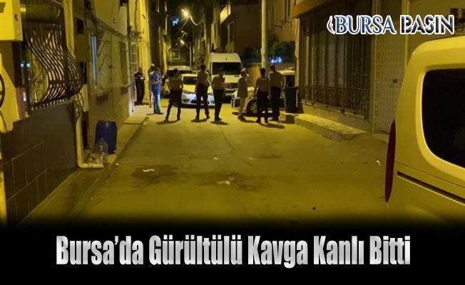Bursa'da Komşular Arasında Kavga Kanlı Bitti: 1 Ölü