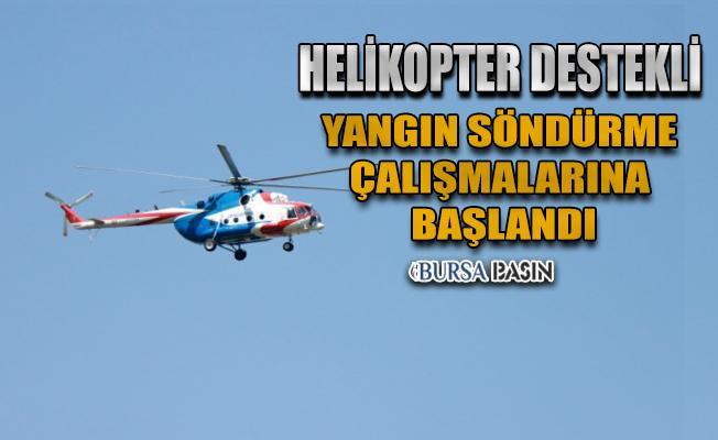 Bursa'da Orman Yangınlarına Helikopter Desteği