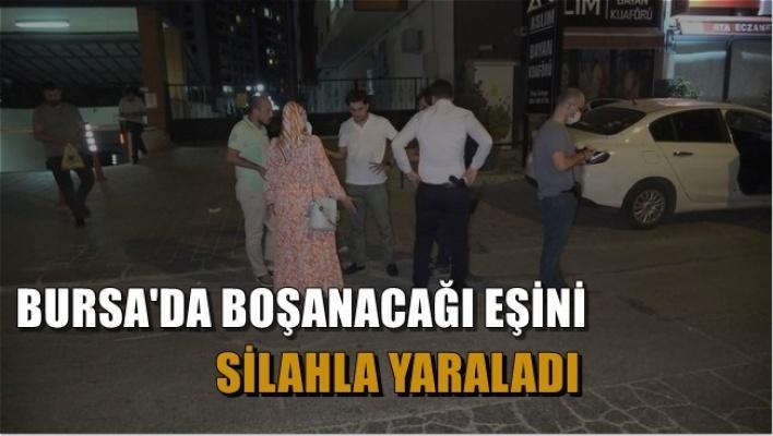 Bursa'da Eşini Silahla Vurdu