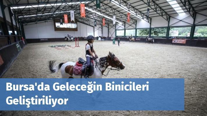 Bursa'da Geleceğin Binicileri Geliştiriliyor