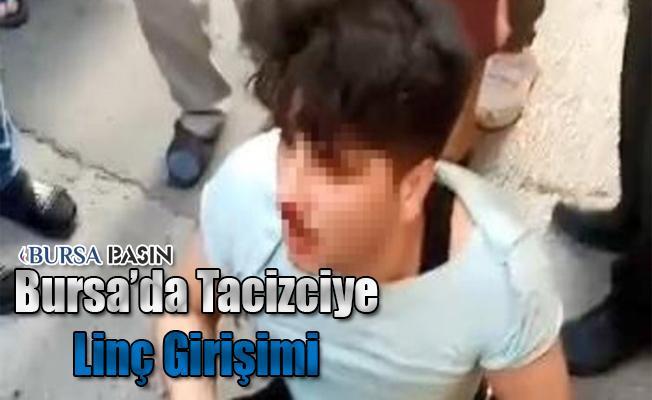 Bursa'da Taciz Eden Genç Linç Edilmek İstendi