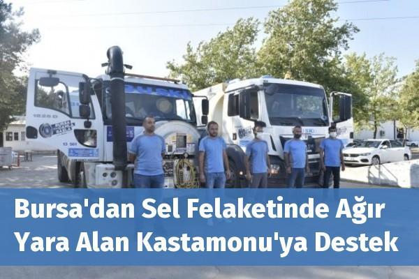 Bursa'dan Sel Felaketinde Ağır Yara Alan Kastamonu'ya Destek