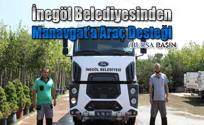 İnegöl Belediyesinden Manavgat'a Araç Desteği