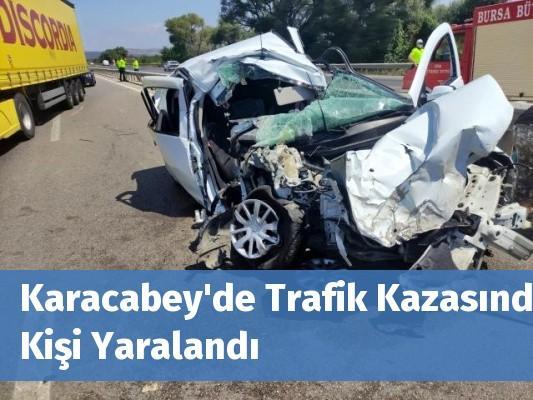 Karacabey'de Trafik Kazasında 3 Kişi Yaralandı