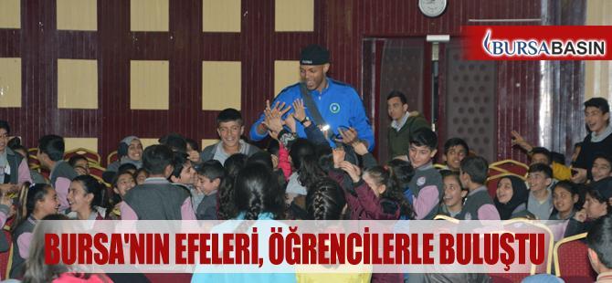 Bursa'nın Efeleri, Öğrencilerle Buluştu