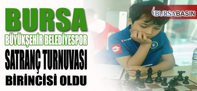 Satranç Turnuvası Bursa İl Birincisi Büyükşehir Belediyespor Kulübü Oldu