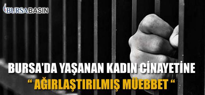 Bursa'da Geçen Yıl Öldürülen Kadın İle İlgili Davanın Karar Duruşması Yapıldı