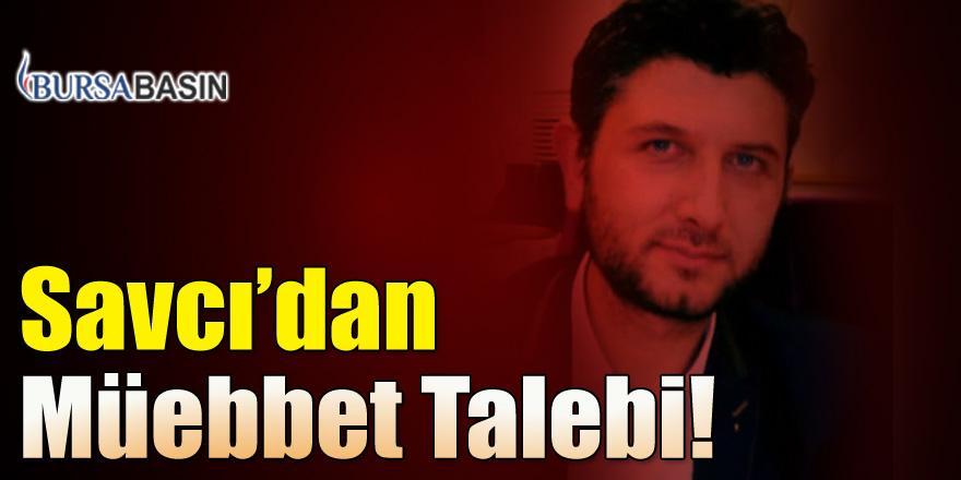 Bursa'da Yaşanan Saldırının Sanıkları Hakkında Müebbet Talebi