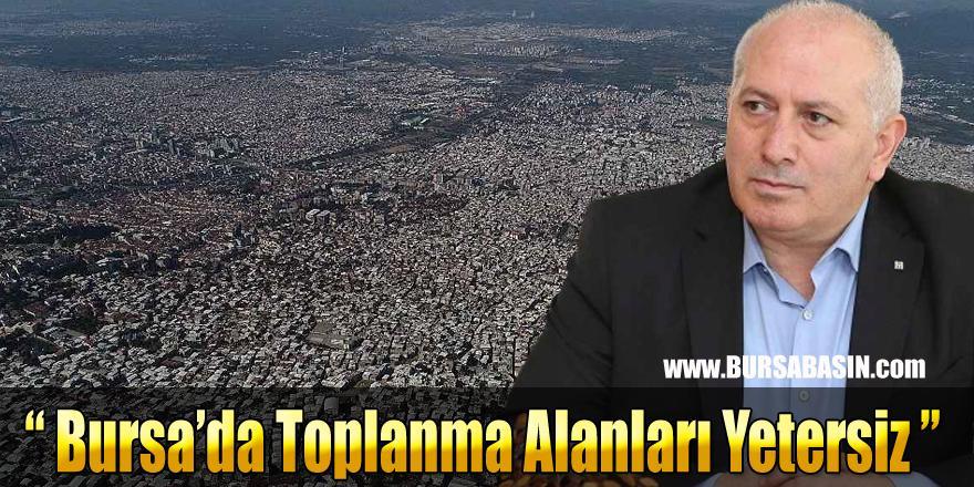 Bursa'da Deprem Sonrası Toplanma Alanları Yetersiz mi?