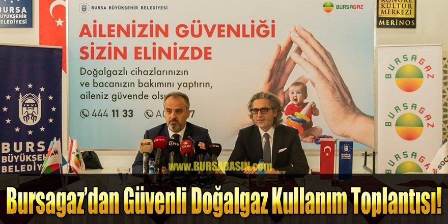 Bursa'da Güvenli Doğalgaz Kullanımıyla Alakalı Bilinçlendirme Kampanyası
