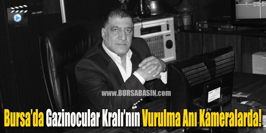 Bursa'da Gazinocular Kralının Vurulma Anı Kameralara Yansıdı